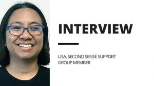 A photo of Lisa with the titel: Interview with Lisa, Second Sense Support Group Member